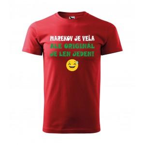 Pánske tričko k meninám originál je len jeden
