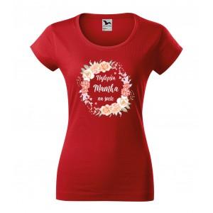 Dámske tričko pre mamu s vlastnou potlačou