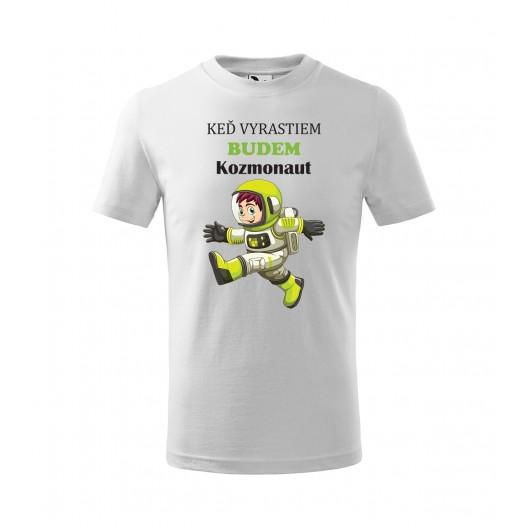 Vtipné tričko pre deti s kozmonautom