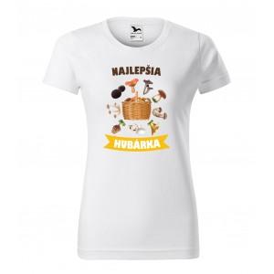 Originálne dámske tričko s potlačou najlepšia hubárka