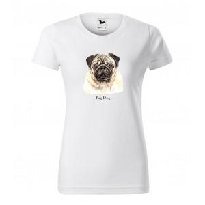Dámske tričko s potlačou pre milovníčky plemena psov mopslíkov