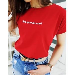 Štýlové dámske červené tričko s trendy nápisom
